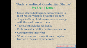Check out Brene Brown's TED talks!!   http://www.ted.com/search?cat=ss_talks&q=brene+brown